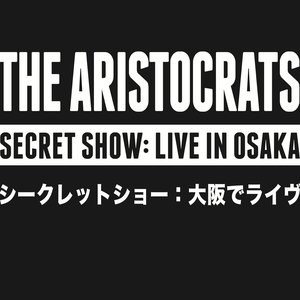 Image for 'Secret Show: Live in Osaka'