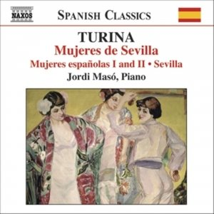 Image for 'TURINA: Seville / Spanish Women / Women of Seville (Piano Music, Vol. 3)'
