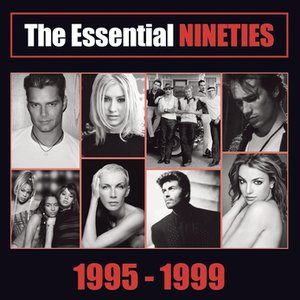 Image for 'The Essential Nineties 1995 - 1999'