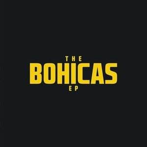 Image for 'The Bohicas EP'