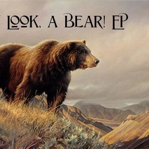 Image for 'Hey Look, a Bear! EP'
