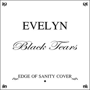 Image for 'Black Tears [Edge of Sanity cover] - single'