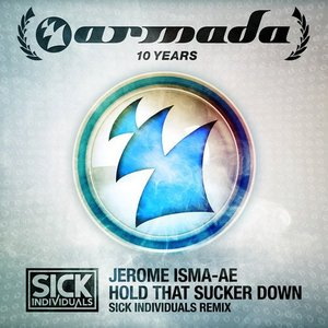Image for 'Hold That Sucker Down (Sick Individuals Remix)'