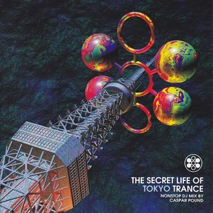 Imagen de 'The Secret Life Of Tokyo Trance'
