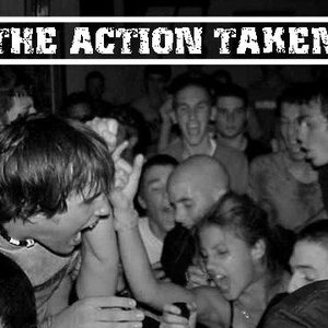 Image for 'The Action Taken'