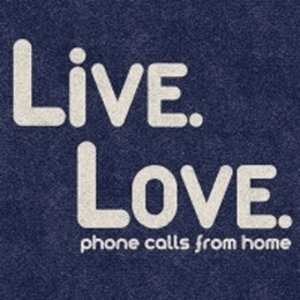 Image for 'Live. Love.'