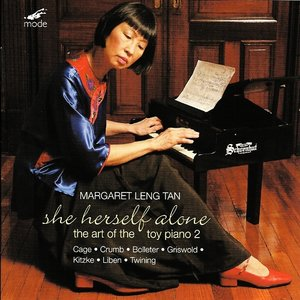 Image for 'She Herself Alone: The Art Of The Toy Piano 2'