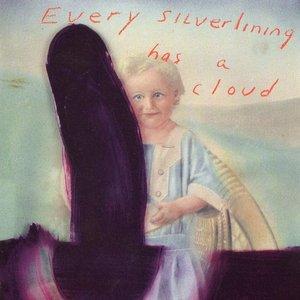 Imagen de 'Every Silver Lining Has a Cloud'