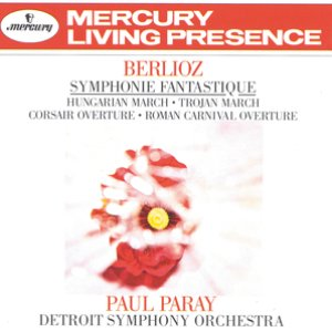 Image for 'Berlioz: Symphonie fantastique; Hungarian March; Trojan March, etc.'