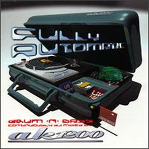 Imagen de 'Fully Automatic (Mixed by AK1200)'