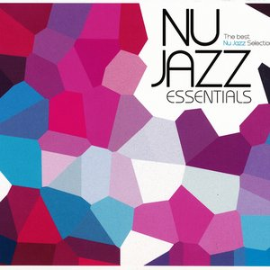 Image for 'Nu Jazz Essentials'