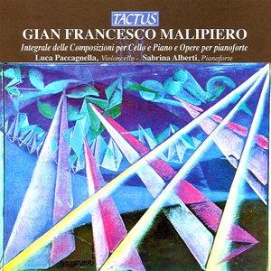 Image for 'Malipiero: Integrale delle Composizioni per Cello e Piano e Opere per pianoforte'