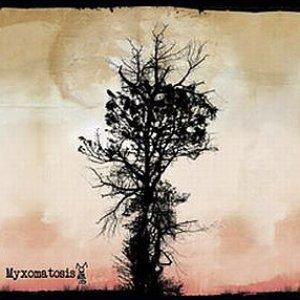 Image for 'Myxomatosis'