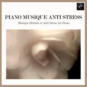 Image for 'Piano Musique Anti-Stress. Musique Détente et Anti-Stress au Piano'