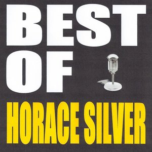 Image for 'Best of Horace Silver'