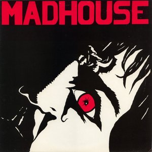 Image for 'Madhouse'