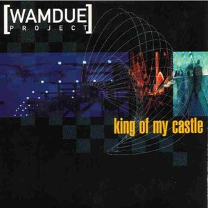 Image for 'King of My Castle'