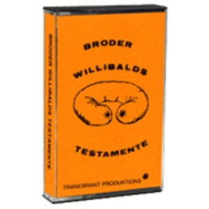 Image for 'Broder Willibalds Testamente'