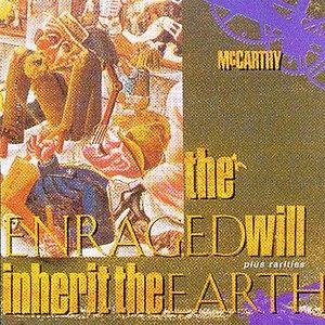 Imagen de 'The Enraged Will Inherit The Earth (+Rarities)'