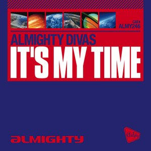 Image for 'Almighty Presents: It's My Time'