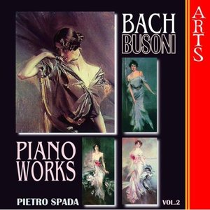 Image for 'Busoni / Bach: Complete Transcriptions for Piano Vol. 2'