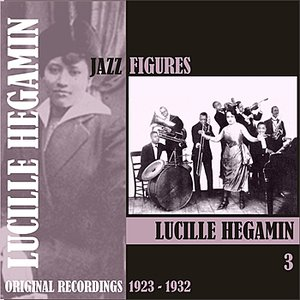 Image for 'Jazz Figures / Lucille Hegamin, (1923 - 1932), Volume 3'