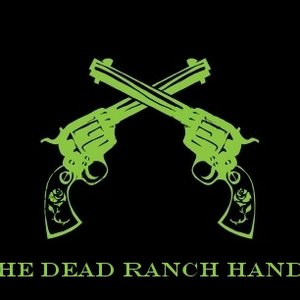 Image for 'The Dead Ranch Hands'