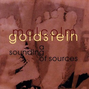 Image for 'Malcolm Goldstein: a sounding of sources'