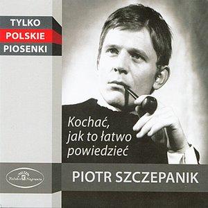 Immagine per 'Kochac, Jak to Latwo Powiedziec - Tylko Polskie Piosenki'