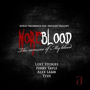 Image for 'More Blood (The Remixes Of My Blood)'