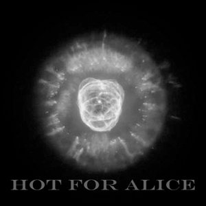 Image for 'Hot For Alice'