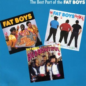 Imagem de 'The Best Part of the Fat Boys'
