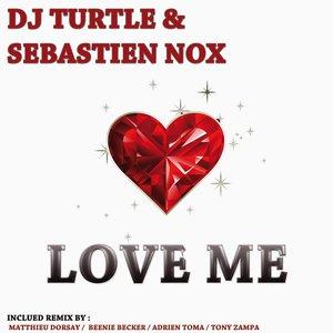 Bild für 'Love Me (feat. Sebastien Nox) [Remixes]'