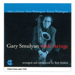 Image for 'Gary Smulyan with Strings'
