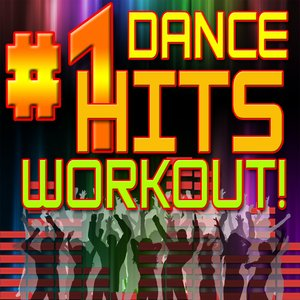 Image for '#1 Dance Hits Workout!'