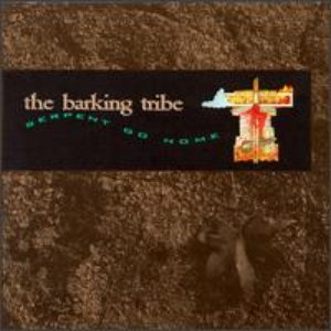Image for 'The Barking Tribe'
