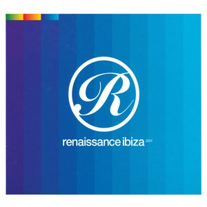 Image for 'Renaissance Ibiza 2001'