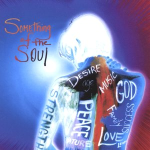 Image pour 'Something of the Soul'