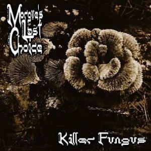 Image for 'Killer Fungus'
