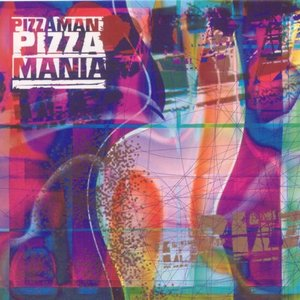Image for 'Pizzamania'