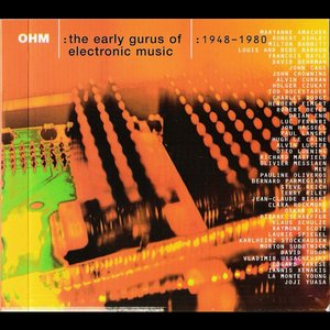 Image for 'OHM: The Early Gurus Of Electronic Music (Disc 1)'