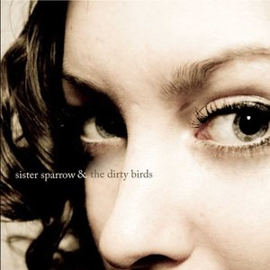 Imagen de 'Sister Sparrow & The Dirty Birds'