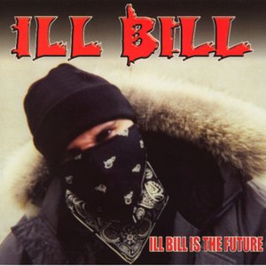 Image for 'Ill Bill Is The Future'