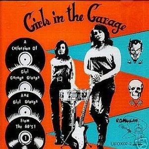Bild för 'Girls In the Garage Vol 1'