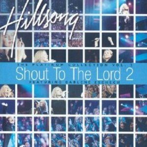 Image for 'Shout To The Lord Platinum II'