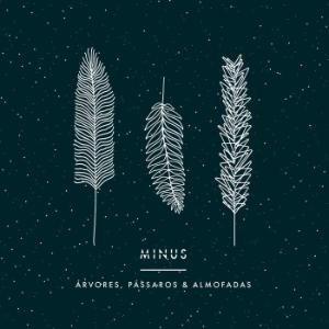 Image for 'Árvores, Pássaros & Almofadas'