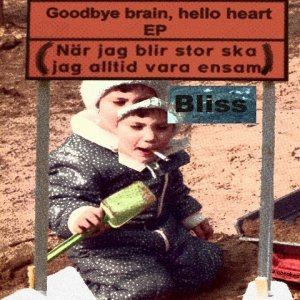 Bild für 'goodbye brain hello heart ep'