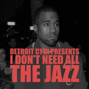Image for 'Detroit CYDI - All The Jazz'
