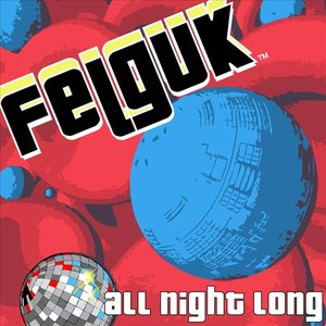 Image for 'Felguk - All Night Long EP'
