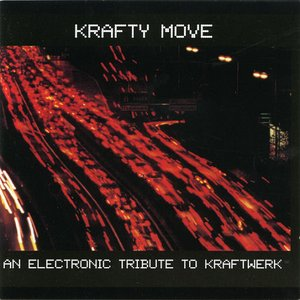 Image for 'Krafty Move - An Electronic Tribute To Kraftwerk'